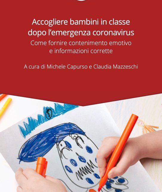 Gestire la classe dopo l'emergenza Covid19 – Arriva un Ebook di psicologia pratica gratis con crediti MIUR per gli insegnanti